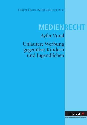 9783899756708: Unlautere Werbung gegenüber Kindern und Jugendlichen (German Edition)