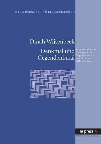 Denkmal und Gegendenkmal: Dinah Wijsenbeek