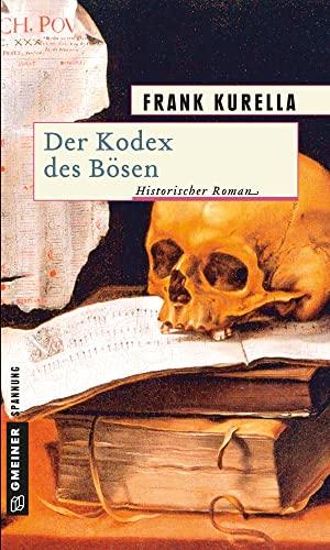9783899777901: Der Kodex des Bösen: Historischer Roman
