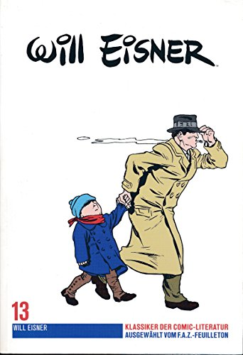 Will Eisner Klassiker der Comic-Literatur Band 13