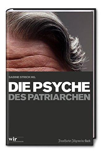 9783899811728: Die Psyche des Patriarchen