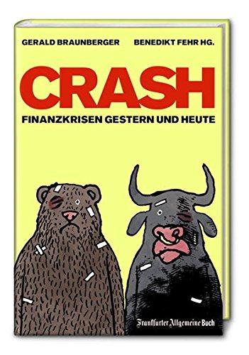 9783899811773: Crash: Finanzkrisen gestern und heute