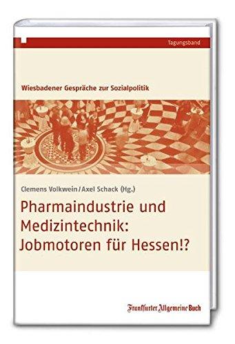 9783899812251: Pharmaindustrie und Medizintechnik:: Jobmotoren für Hessen!?