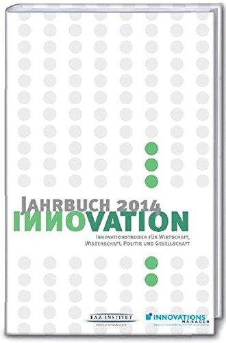 9783899813883: Jahrbuch Innovation 2014: Innovationstreiber f�r Wirtschaft, Wissenschaft, Politik und Gesellschaft