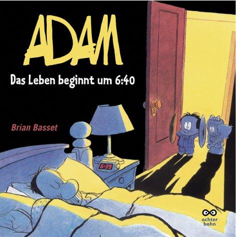 Das Leben beginnt um 6:40. (3899822374) by Brian Basset