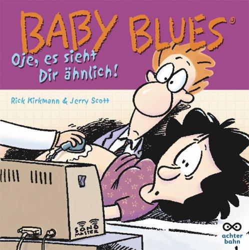 Baby Blues. Oje, es sieht dir ähnlich ! (3899822668) by Scott, Jerry