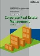 Handbuch Corporate Real Estate Management: Mit 169: Prof. Dr. Karl-Werner