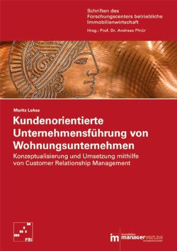 Kundenorientierte Unternehmensführung von Wohnungsunternehmen: Moritz Lohse