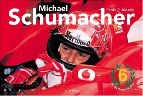 Michael Schumacher: Paolo D'Alessio