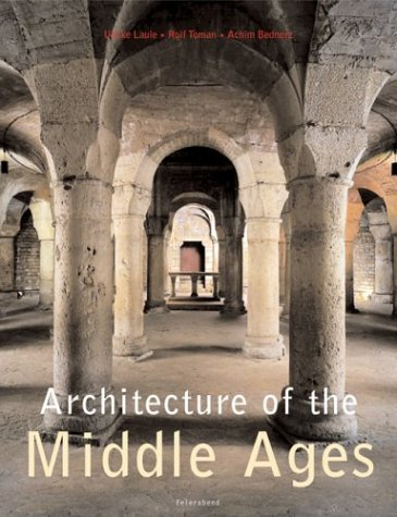 Architecture of the Middle Ages: Bednorz, Achim, Toman,