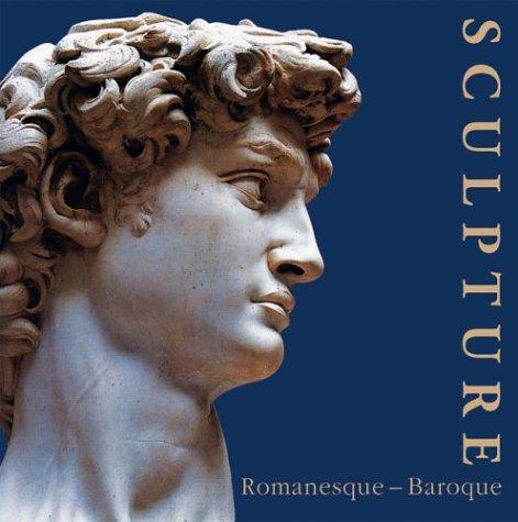 Sculpture/Escultura: Romanesque, Gothic, Renaissance, Baroque/Renacimiento, Barroco, Romanico,: Uwe Geese; Editor-Rolf