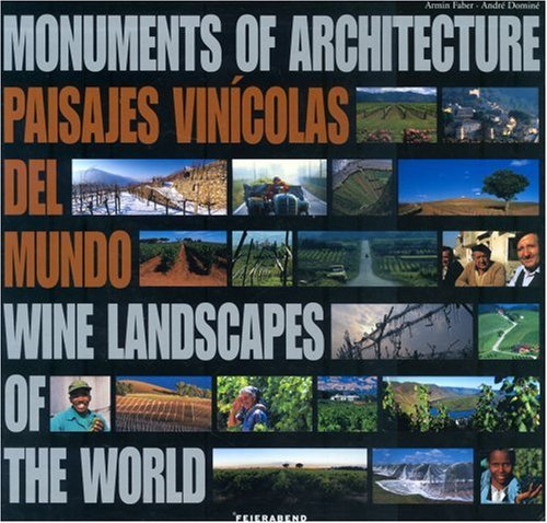 Monuments of Architecture Wine Landscapes of the World - english and spanish