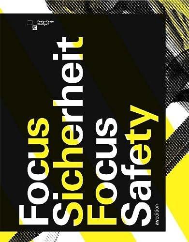 Focus Sicherheit 2007 : internationaler Designpreis Baden-Württemberg: Scholtz, Andrea