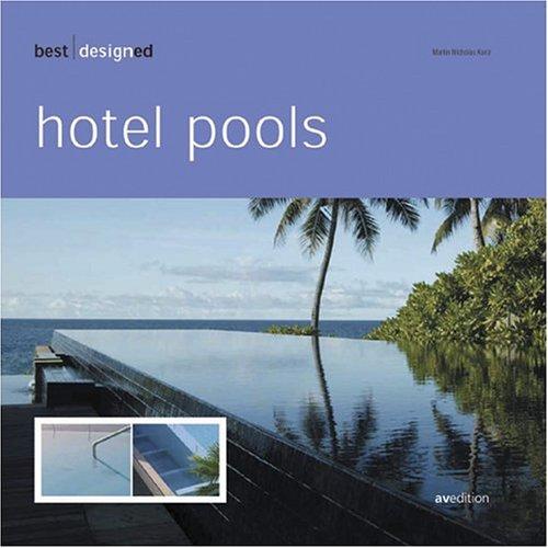 9783899860382: Best Designed Hotel Pools