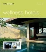 9783899860399: best designed wellness hotels: Indien, S�dostasien, Australien, S�dpazifik