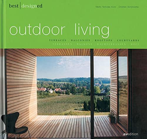 9783899860504: Best Designs Outdoor Living: Terraces, Balconies, Rooftops, Courtyards