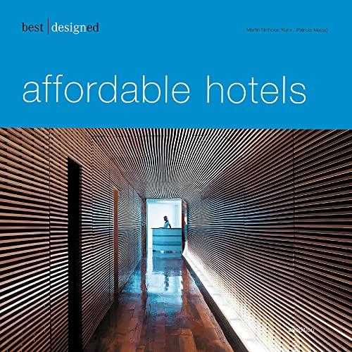 Hotel Kunz 9783899860702 best designed affordable hotel abebooks martin