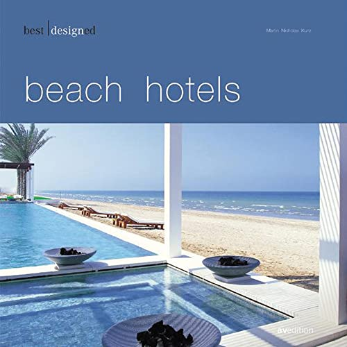 9783899860788: Best Designed Beach Hotels (Best Designed (avedition))