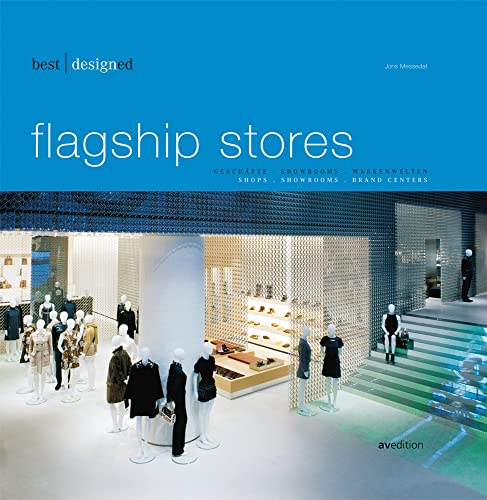 BEST DESIGNED FLAGSHIP STORES (AVEDITION): Messedat, Jons