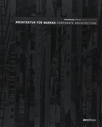 9783899861334: Schmidhuber + Partner: Architektur für Marken