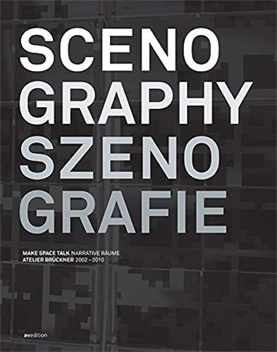 9783899861365: Scenography / Szenografie: Making Spaces Talk, Projects 2002-2010 Atelier Bruckner