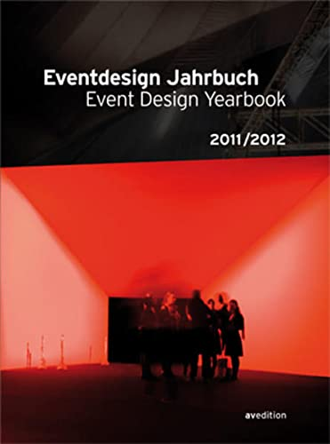 9783899861464: Eventdesign Jahrbuch/ Event Design Yearbook 2011 / 2012