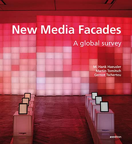 New Media Facades: M. Hank Haeusler