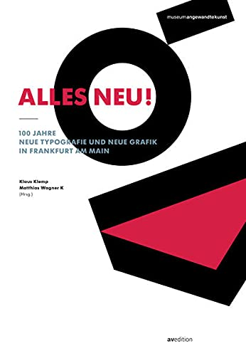 Alles neu! 100 Jahre Neue Typografie und: Klaus Klemp, Friedrich