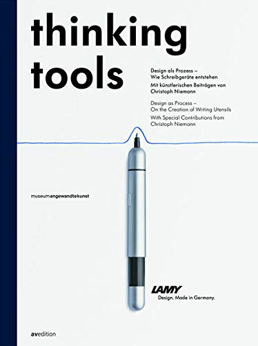 Thinking Tools: 50 Years of Lamy Design: Klaus Klemp, Matthias