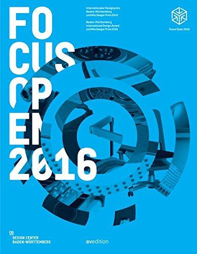 Focus Open 2016: Baden-Wuerttemberg International Design Award 2016 (English and German Edition): ...