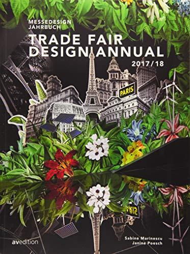 Trade Fair Design Annual 2017/18: Sabine Marinescu,Janina Poesch