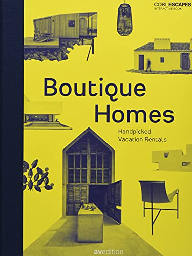 Boutique Homes 9783899862744 60 uniquely designed boutique homes available for rent Interactive book with complementary app and in-built augmented reality function A