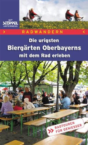9783899874136: Biergarten-Radelbuch Oberbayern. Radwandern
