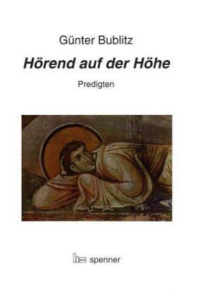 9783899910391: H�rend auf der H�he: Predigten