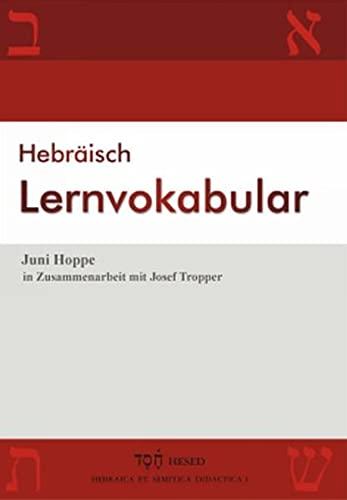 9783899910919: Hebräisch Lernvokabular.: 500 Vokabeln, thematisch angeordnet in 60 Lektionen, zum täglichen Lernen und Wiederholen