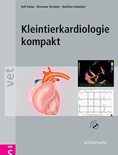 Kleintierkardiologie kompakt: Marianne Skrodzki