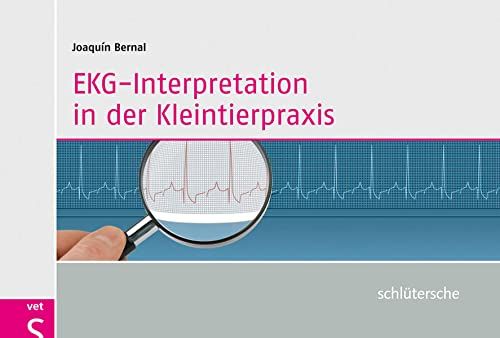 EKG-Interpretation in der Kleintierpraxis: Joaquin Bernal