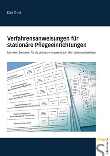 9783899931020: Verfahrensanweisungen für stationäre Pflegeeinrichtungen: Mit vielen Beispielen für die praktische Anwendung in allen Leistungsbereichen