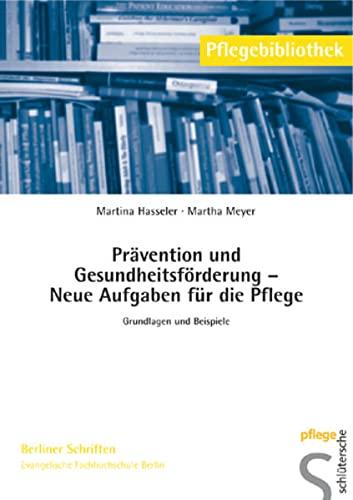 9783899931617: Prävention und Gesundheitsförderung – Neue Aufgaben ...