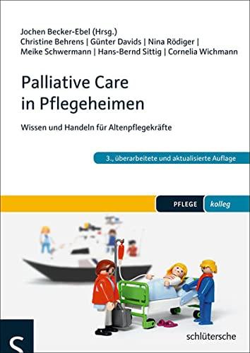 9783899932973: Palliative Care in Pflegeheimen: Wissen und Handeln für Altenpflegekräfte