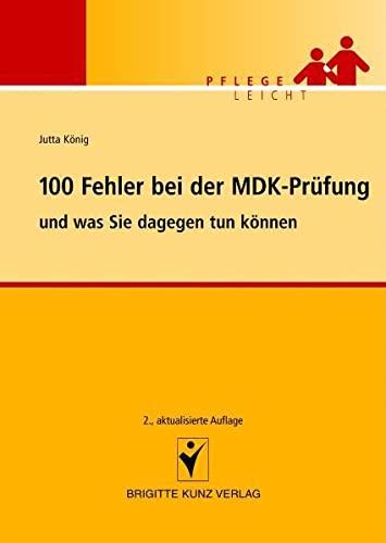 9783899934410: 100 Fehler bei der MDK-Prüfung und was Sie dagegen tun können