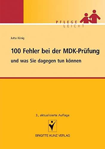 9783899934908: 100 Fehler bei der MDK-Prüfung