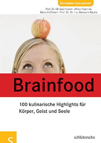 9783899935394: Brainfood: 100 kulinarische Highlights für Körper, Geist und Seele