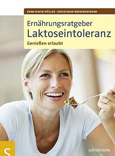9783899935837: Ernährungsratgeber Laktoseintoleranz: Genießen erlaubt!