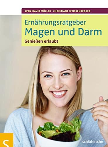 9783899936261: Ernährungsratgeber Magen und Darm: Genießen erlaubt