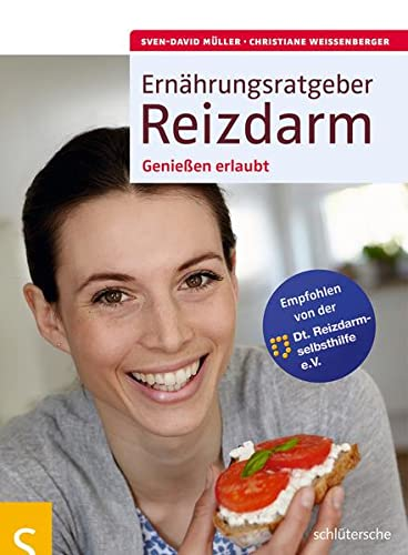 9783899936278: Ernährungsratgeber Reizdarm: Genießen erlaubt. Empfohlen von der Dt. Reizdarmselbsthilfe e.V