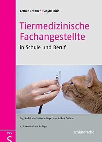 Tiermedizinische Fachangestellte in Schule und Beruf: Arthur Grabner