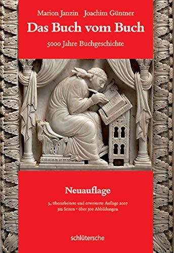 9783899938050: Das Buch vom Buch [Hardcover] by Janzin, Marion; Gnntner, Joachim