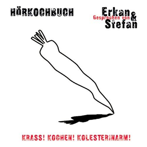 9783899940404: Krass! Kochen! Kolesterinarm! CD : Ein H?r-Kochbuch