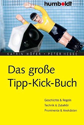 9783899941005: Das große Tipp-Kick Buch